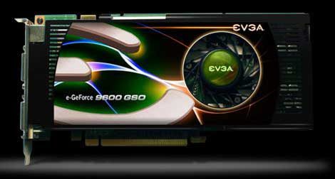 EVGA e-GeForce 9600 GSO