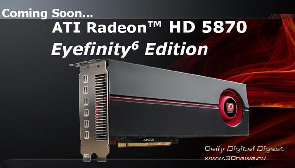 ATI Radeon HD 5870 Eyefinity Edition