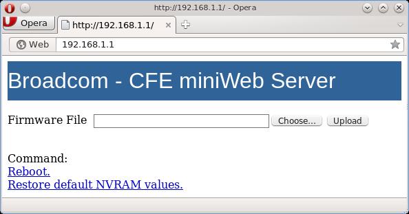 В загрузчике Broadcom CFE даже предусмотрен веб-интерфейс, однако он чаще всего отключен (Источник: OpenWRT.org)